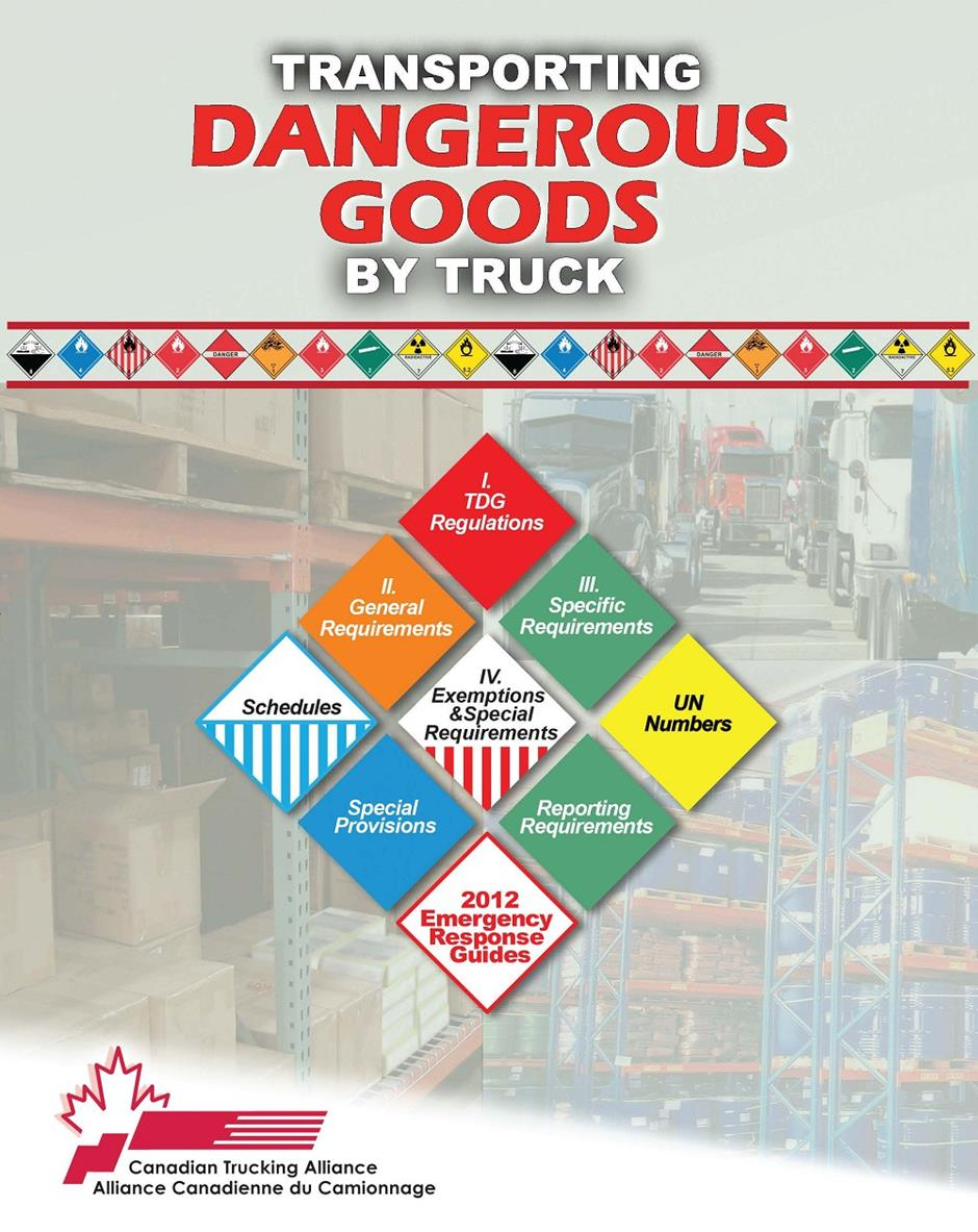 Transporting dangerous goods by truck